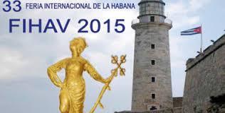 Feria Internacional de La Habana 2015 celebra su 33 edición.